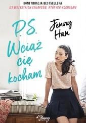 Okładka książki P.S. Wciąż cię kocham Jenny Han