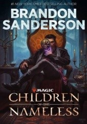 Okładka książki Children of the Nameless Brandon Sanderson