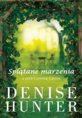 Okładka książki Splątane marzenia Denise Hunter