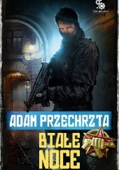 Okładka książki Białe noce Adam Przechrzta