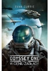 Okładka książki Odyssey One. W cieniu zagłady Evan Currie