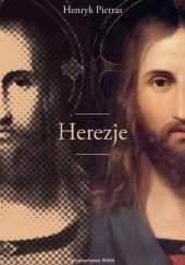 Okładka książki Herezje Henryk Pietras SJ