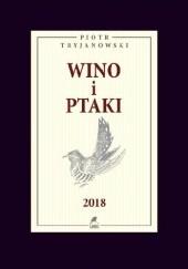 Okładka książki Wino i ptaki Piotr Tryjanowski