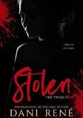 Okładka książki Stolen. The Prequel Dani René