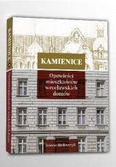 Okładka książki Kamienice. Opowieści mieszkańców wrocławskich domów Joanna Mielewczyk