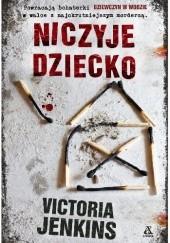 Okładka książki Niczyje dziecko Victoria Jenkins