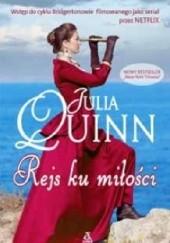 Okładka książki Rejs ku miłości Julia Quinn