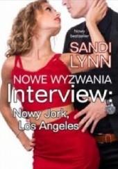 Okładka książki Interview: Nowy Jork, Los Angeles: Nowe wyzwania Sandi Lynn
