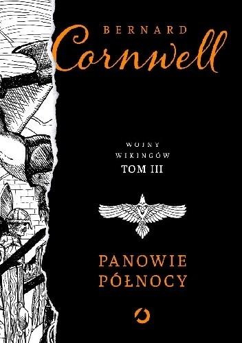 Okładka książki Panowie Północy Bernard Cornwell
