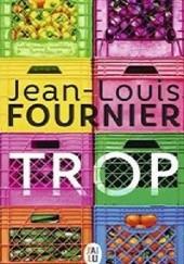 Okładka książki Trop Jean-Louis Fournier