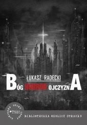 Okładka książki Bóg, Horror, Ojczyzna Łukasz Radecki