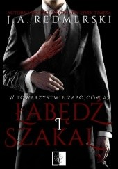 Okładka książki Łabędź i szakal J.A. Redmerski