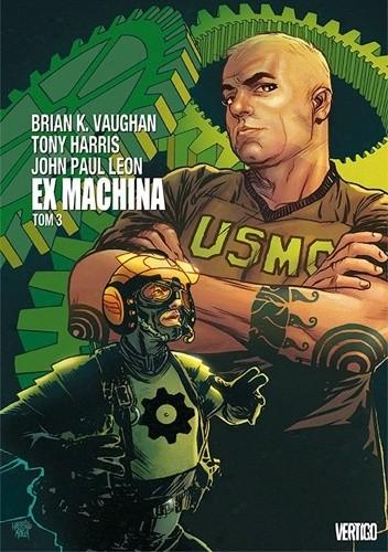 Okładka książki Ex Machina. Tom 3 Tony Harris,John Paul Leon,Brian K. Vaughan
