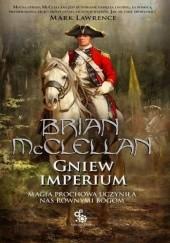 Okładka książki Gniew Imperium Brian McClellan