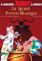 Okładka książki Astérix - le Secret de la Potion Magique René Goscinny,Albert Uderzo,Alexandre Astier,Olivier Gay,Fabrice Tarrin,Louis Clichy