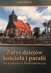 Okładka książki Zarys dziejów kościoła i parafii św. Barbary w Kokoszkowach Halina Niwińska
