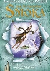 Okładka książki Jak wytresować smoka. Jak złamać smoczą klątwę Cressida Cowell