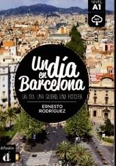 Okładka książki Un día en Barcelona Ernesto Galbán Rodríguez
