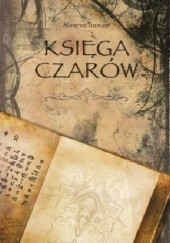 Okładka książki Księga Czarów Minerva Tramunt