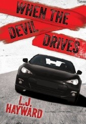 Okładka książki When the Devil Drives L.J. Hayward