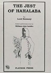 Okładka książki The Jest of Hahalaba Lord Dunsany
