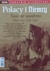 Okładka książki Pomocnik historyczny nr 8/2018; Polacy i Niemcy. Tysiąc lat sąsiedztwa Redakcja tygodnika Polityka