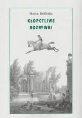 Okładka książki Kłopotliwe rozrywki Marta Zielińska