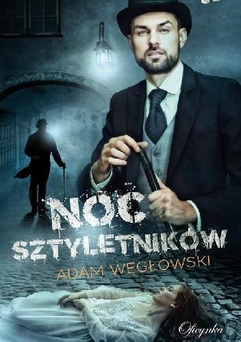 Okładka książki Noc sztyletników Adam Węgłowski