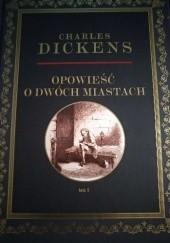 Okładka książki Opowieść o dwóch miastach Tom 1 Charles Dickens