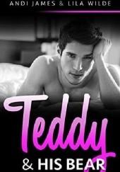 Okładka książki Teddy and His Bear Andi James,Lila Wilde