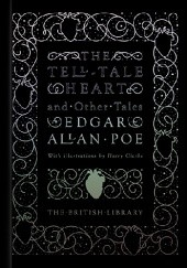 Okładka książki The Tell-Tale Heart and Other Tales Edgar Allan Poe