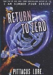 Okładka książki Return to Zero Pittacus Lore
