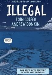Okładka książki Illegal Eoin Colfer,Andrew Donkin