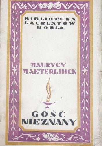 Okładka książki Gość nieznany Maurice Maeterlinck