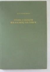 Okładka książki Studia z dziejów wsi polskiej XVI-XVIII w. Witold Kula,Jan Rutkowski