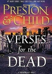 Okładka książki Verses for the Dead Douglas Preston, Lincoln Child