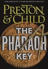 Okładka książki The Pharaoh Key Douglas Preston,Lincoln Child
