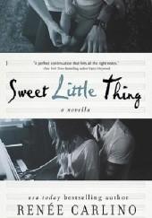 Okładka książki Sweet Little Thing: A Novella Renee Carlino