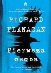 Okładka książki Pierwsza osoba Richard Flanagan