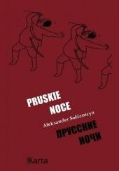 Okładka książki Pruskie noce Aleksander Sołżenicyn