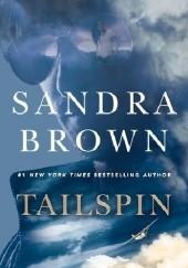 Okładka książki Tailspin Sandra Brown