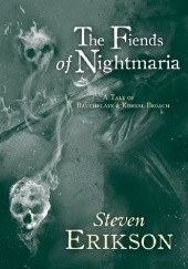 Okładka książki The Fiends of Nightmaria Steven Erikson