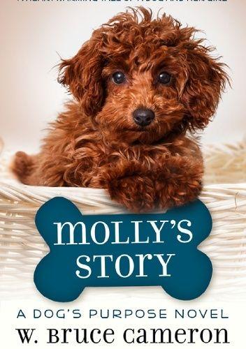 Okładka książki Molly's Story W. Bruce Cameron