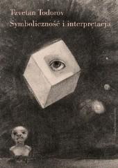 Okładka książki Symboliczność i interpretacja Tzvetan Todorov