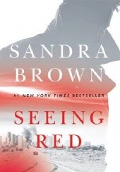 Okładka książki Seeing Red Sandra Brown