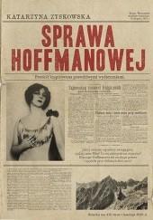 Okładka książki Sprawa Hoffmanowej Katarzyna Zyskowska