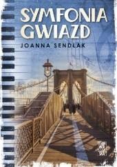 Okładka książki Symfonia gwiazd Joanna Sendłak