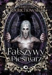 Okładka książki Fałszywy Pieśniarz Martyna Raduchowska