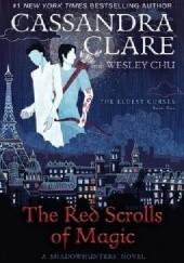 Okładka książki The Red Scrolls of Magic Cassandra Clare,Wesley Chu