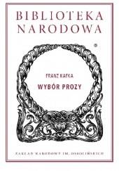 Okładka książki Wybór prozy Franz Kafka